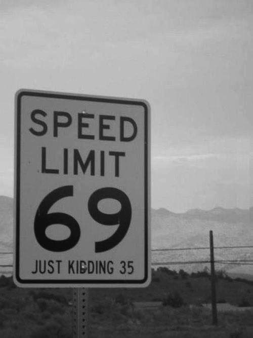 Speed limit...!